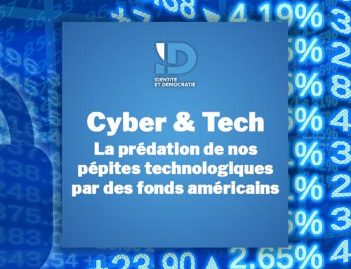 Cyber & Tech : La prédation de nos pépites technologiques par des fonds américains