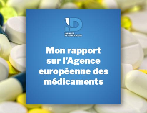 Mon rapport sur l'Agence européenne des médicaments pour redonner leur place aux Etats