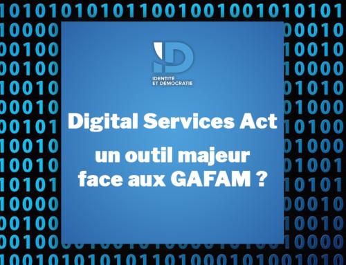 Digital Services Act : un outil majeur face aux GAFAM ?
