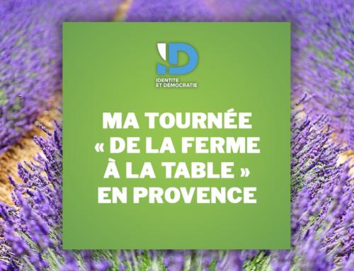 Ma tournée «De la Ferme à la Table» en Provence