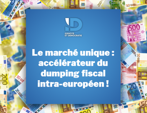 Le marché unique : accélérateur du dumping fiscal intra-européen !