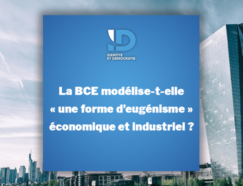 La BCE modélise-t-elle « une forme d'eugénisme » économique et industriel ?