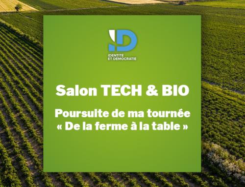 Salon Tech & Bio : Poursuite de ma tournée «De la ferme à la fourchette»
